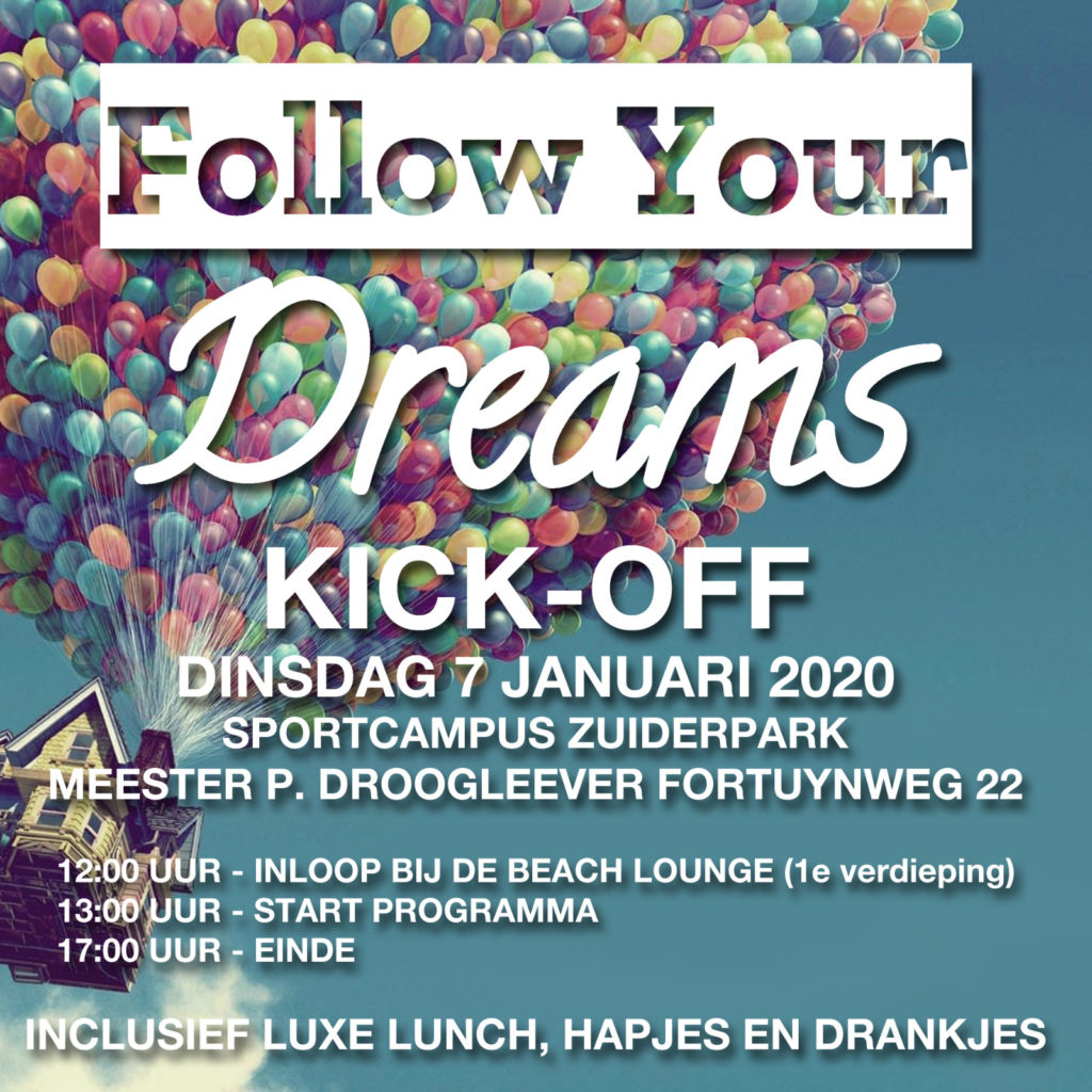 Follow Your Dreams Kick Off