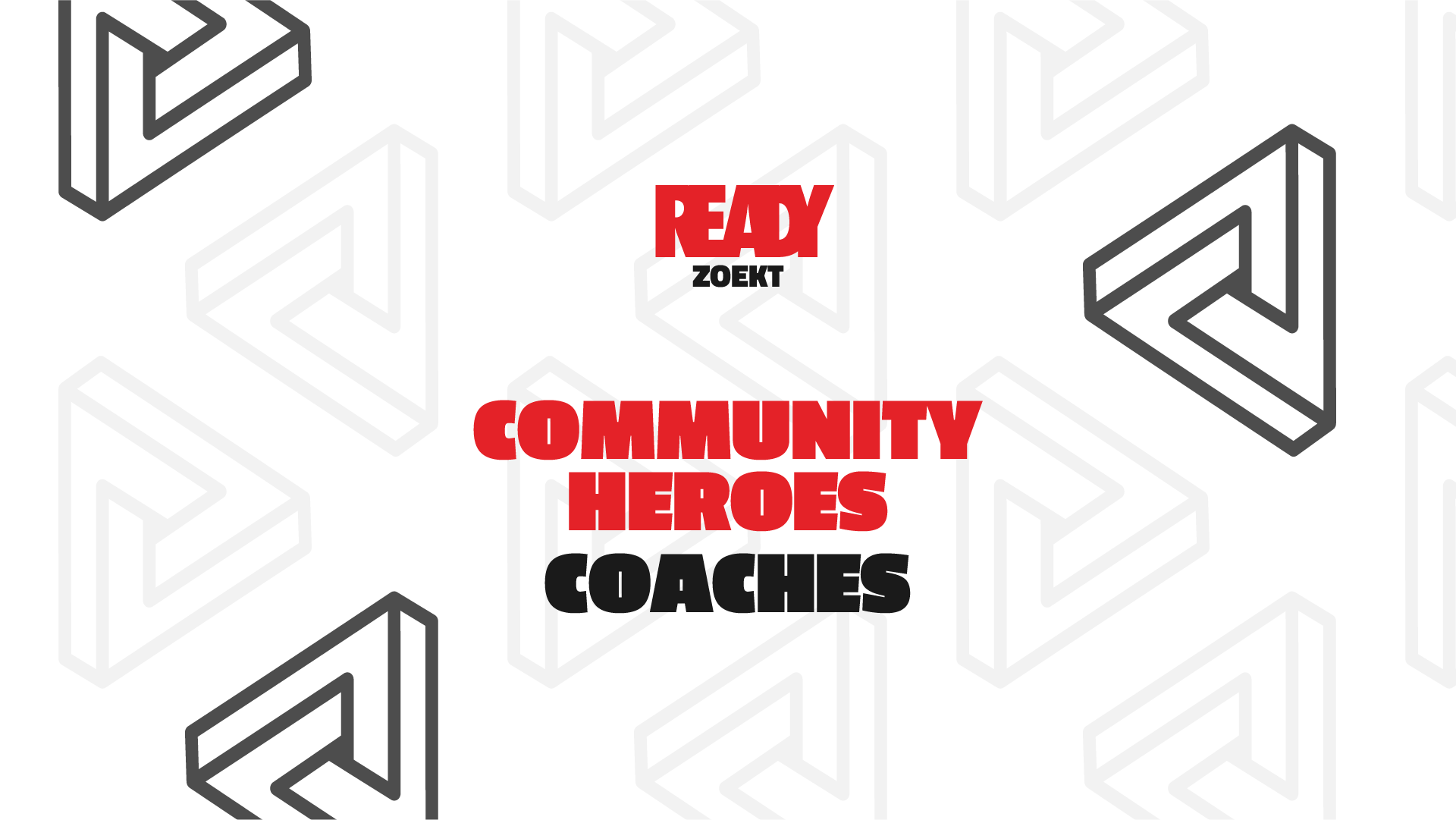 Werving vacature Ready Zoekt Community heroes
